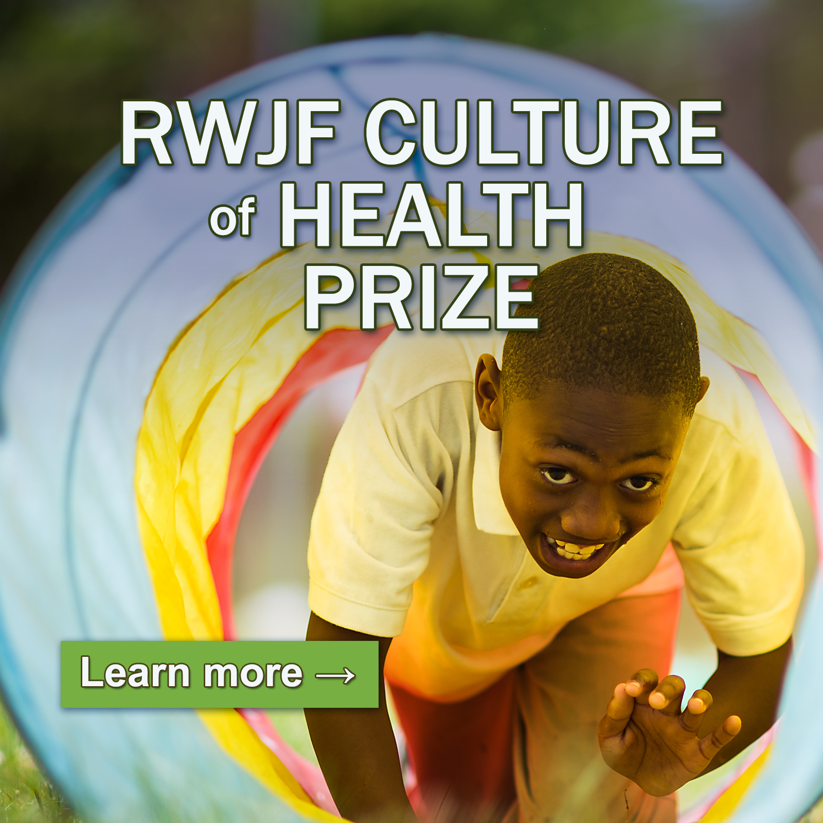Learn more about the RWJF Culture of Health Prize.