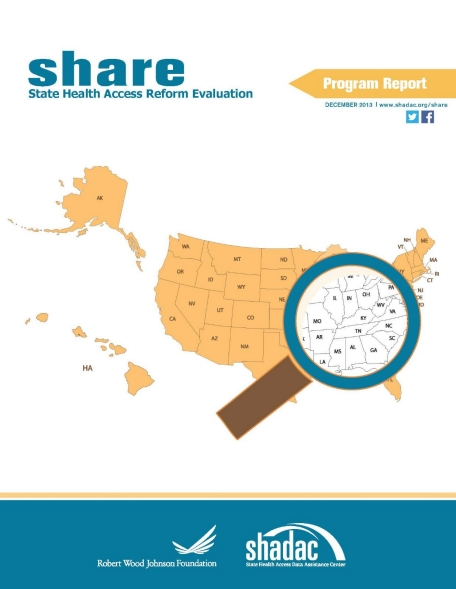 SHARE: State Health Access Reform Evaluation Program Report