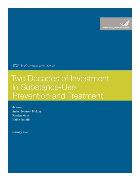 RWJF Retrospective Series: Two Decades of Investment in Substance-Use Prevention and Treatment