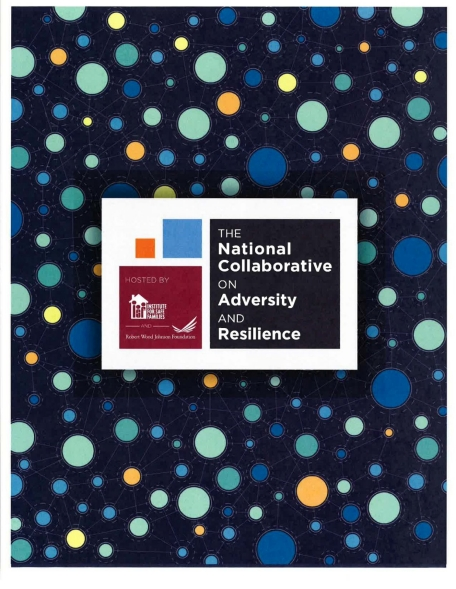 Report cover for the National Collaborative on Adversity Resilence