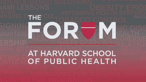 The Forum at Harvard School of Public Health