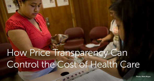 How Price Transparency Can Control the Cost of Health Care