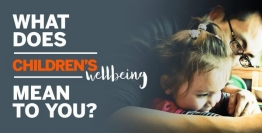 What does children's well being mean to you?
