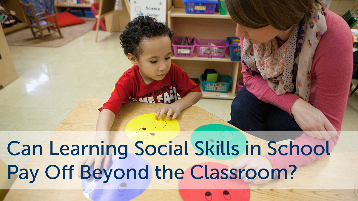 Social Emotional Learning Pays Off >> Teaching Social Skills In School Benefits Beyond The Classroom Rwjf