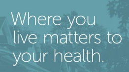 Where you live matters to your health.