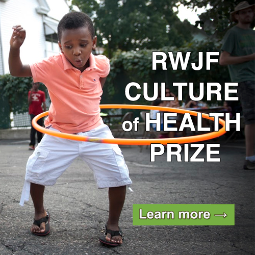 "A young boy playing with a hula hoop with text that reads, ""RWJF Culture of Health Prize. Learn More."""