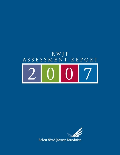 Cover of 2007 RWJF Assessment Report