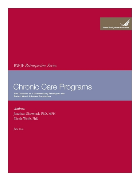 RWJF Retrospective Series: Chronic Care Programs